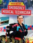 Emergency Medical Technician by Louise Spilsbury (Paperback / softback, 2015)