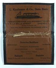 VTG Wallet Folder L. Kaufmann & Co State Bank Foreign Echange & Steamship Ticket