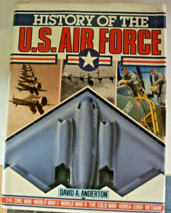 History-of-the-US-Air-Force-by-David-A-Anderton-HB-DJ-0600558312