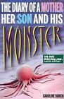 Diary of a Mother Her Son & His Monster by Caroline Burch (Paperback, 2014)