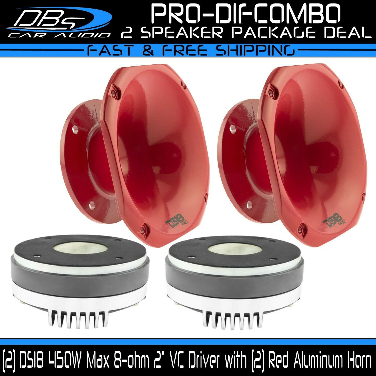 2 DS18 PRO-D1F 2  Phenolic VC 8 ohm Driver with 2 PRO-HA50RD rot Aluminum Horn