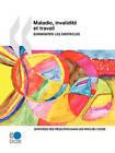 Maladie, Invalidit Et Travail: Surmonter Les Obstacles: Synth Se Des R Sultats Dans Les Pays de L'Ocde by Oecd Publishing (Paperback / softback, 2010)