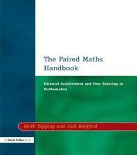 Paired Maths Handbook : Parental Involvement and Peer Tutoring in Mathematics...