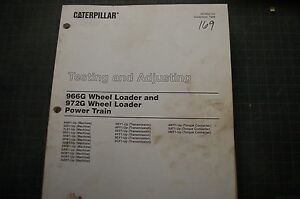 caterpillar 966g 972g wheel loader system test adjusting service rh ebay com cat 966g service manual pdf Caterpillar 950B