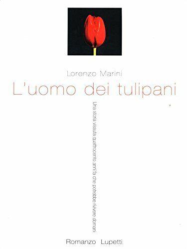 L'uomo dei tulipani Marini, Lorenzo