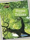 Stems and Trunks by Melanie Waldron (Hardback, 2014)