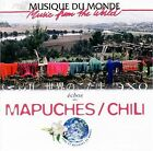 Music From The World: Mapuches/Chili by Various Artists (CD, Jun-2006, Buda Records)