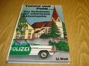 Buch #925 Tommi und Poldi ... Das Geheimnis der schwarzen Aktentasche U. Wolf - Donzdorf, Deutschland - Buch #925 Tommi und Poldi ... Das Geheimnis der schwarzen Aktentasche U. Wolf - Donzdorf, Deutschland