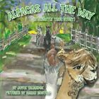 Alpacas All the Way (a Slightly True Story) by Joyce Talmadge (Paperback / softback, 2011)