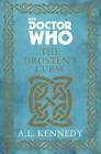Doctor Who: the Drosten's Curse by A. L. Kennedy (Hardback, 2015)