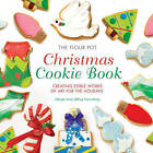 The Flour Pot Christmas Cookie Book: Creating Edible Works of Art for the Holidays by Margie Greenberg, Abbey Greenberg (Hardback, 2009)