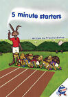 5 Minute Starters by Priscilla Bishop (Spiral bound, 2006)