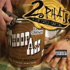 Opening a Can of Whoop Ass on Ya Moms! [PA] by Two Phat (CD, 2004, Housephunk)