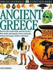 DK Eyewitness Bks.: Ancient Greece by Anne Pearson (2000, Hardcover)