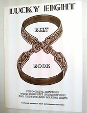 LUCKY 8 BELT BOOK 6051-00 Tandy Leather Learn Making Belts OVER 50 Designs Books