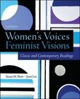 Women's Voices, Feminist Visions: Classic and Contemporary Readings by Susan M. Shaw, Janet Lee (Paperback, 2014)