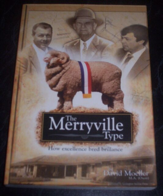 The Merryville Type: How Excellence Bred Brilliance by David Moeller...