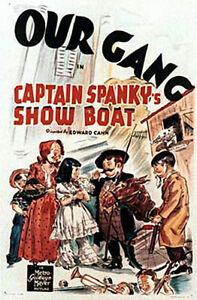 OUR-GANG-POSTER-W-PLASTIC-SLEEVE-034-CAPTAIN-SPANKY-039-S-SHOW-BOAT-034-LITTLE-RASCALS
