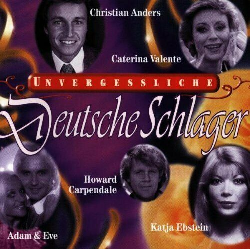 Unvergessliche Deutsche Schlager Howard Carpendale, Christian Anders, Ada.. [CD]
