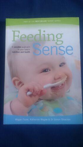1 of 1 - FEEDING SENSE Baby's Nutrition and Health MEGAN FAURE