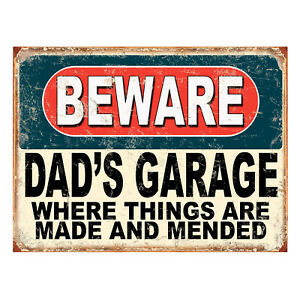 Beware Dad's Garage Things Are Mended, funny retro metal sign novelty Gift