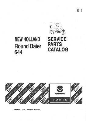 Agriculture/farming New Holland Round Baler 644 Parts Manual