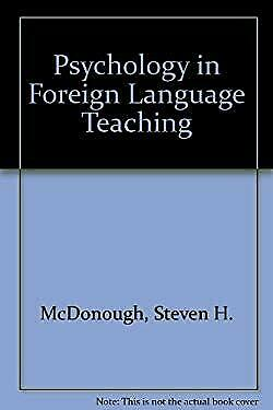 Psychology in Foreign Language Teaching Hardcover Steven H. McDonough