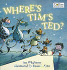 Where's Tim's Ted? by Ian Whybrow (Paperback, 2000)