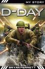D-Day by Bryan Perrett (Paperback, 2014)