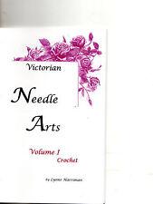 Victorian Needle Arts Vol. I Crochet Hair Nets Collar Reticule Crochet Patterns