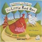 The Cockerel, the Mouse and the Little Red Hen by Child's Play International Ltd (Paperback, 2006)