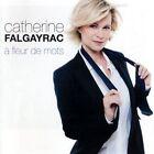 Fleur De Mots 0825646815487 by Catherine Falgayrac CD