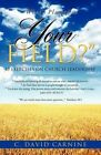 What's Planted in Your Field? by C David Carnine (Paperback / softback, 2012)