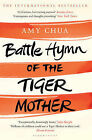 Battle Hymn of the Tiger Mother by Amy Chua (Paperback, 2011)