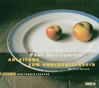1 von 1 - Anleitung zum Unglücklichsein. CD - Paul Watzlawick gebraucht