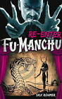 Fu-Manchu - Re-Enter Fu-Manchu by Sax Rohmer (Paperback, 2015)