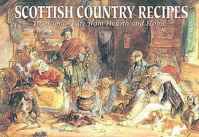 1 of 1 - Very Good, Scottish Country Recipes: Traditional Fare from Hearth and Home (Favo