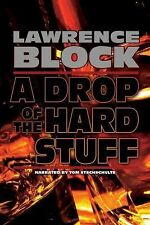 A DROP OF THE HARD STUFF by LAWRENCE BLOCK - GREAT MP3 AUDIO BOOK W/ FREE SHIP