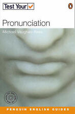 Test Your Pronunciation (Penguin English guides) by Vaughan-Rees, Michael