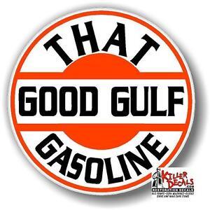 "GULF-7 6/"" THAT GOOD GULF GASOLINE decal lubster gas pump oil man cave"