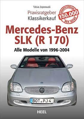 Berichte & Zeitschriften Warnen Mercedes-benz Slk R 170 Praxisratgeber Kaufberatung Klassiker-kauf Buch Handbuch