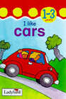 I Like Cars by Penguin Books Ltd (Hardback, 1998)