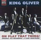 Oh Play That Thing 0636943266625 by King Oliver CD