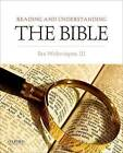 Reading and Understanding the Bible by Ben Witherington (Paperback, 2015)