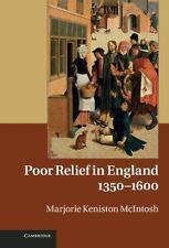 Poor Relief in England, 1350-1600 by Marjorie Keniston McIntosh (2011,...
