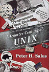 A Quarter Century of Unix by Peter H. Salus (Paperback, 1994)