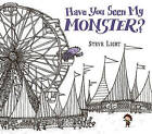 Have You Seen My Monster? by Steve Light (Hardback, 2015)