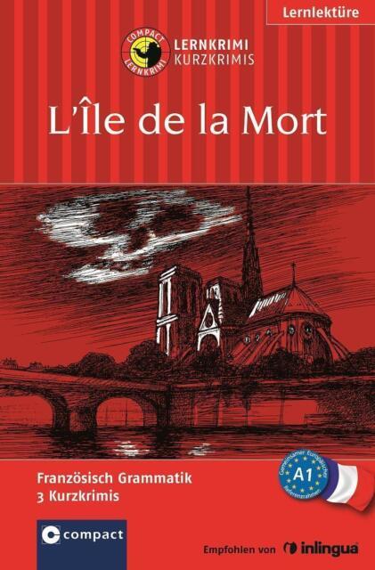 L'Île de la mort: Compact Lernkrimi. Lernziel Französisch Grammatik - Ni ... /5