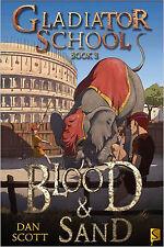 Blood and Sand (Gladiator School), New, Dan Scott Book