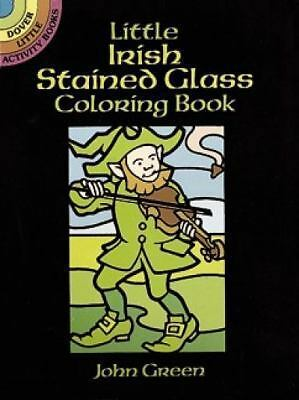 Little Irish Stained Glass Coloring Book [Dover Stained Glass Coloring Book]